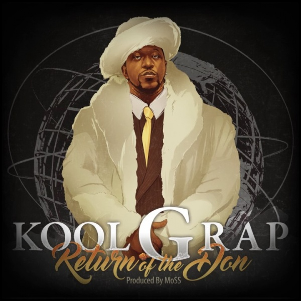 Kool G Rap Return Of The Don