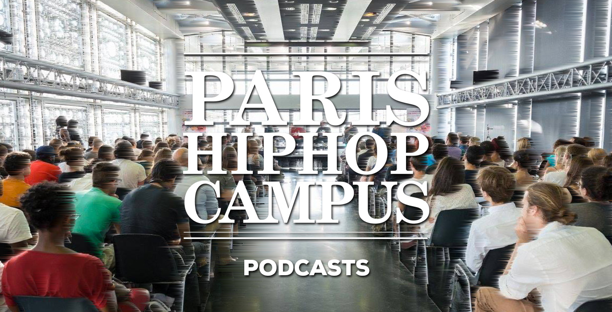 podcasts - paris hip hop campus